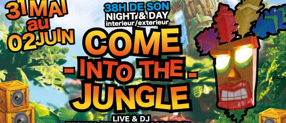 COME INTO THE JUNGLE 31 MAI 2 JUIN 2019